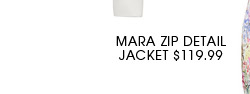 MARA ZIP DETAIL JACKET