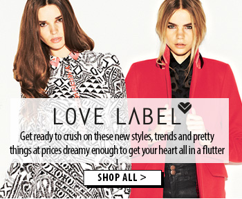 Get ready to crush on these new styles, trends and pretty things from Love Label