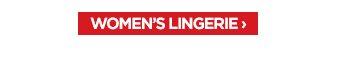 WOMEN'S LINGERIE ›