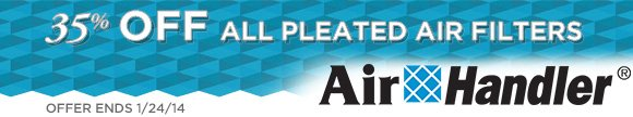 35 Percent off all pleated air filters from Air Handler
