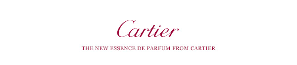 Cartier - THE NEW ESSENCE DE PARFUM FROM CARTIER