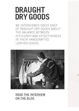 Draught Dry Goods