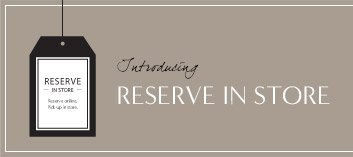 Introducing RESERVE IN STORE