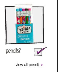pencils? view all pencils >
