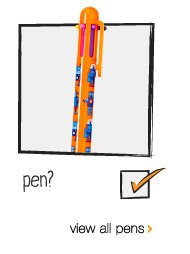 pen? view all pens >