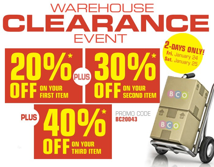 Warehouse Clearance Event 2-Days Only!