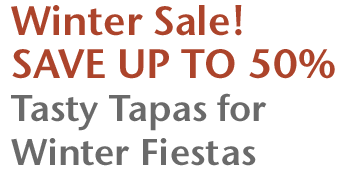 Winter Sale! Save Up to 50% - Tasty Tapas for Winter Fiestas