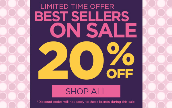 20% Off Best Sellers - Shop All