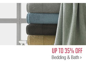Up to 35% off Bedding & Bath