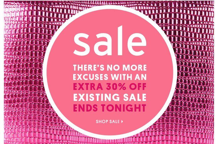 EXTRA 30% OFF EXISTING SALE - Shop Now