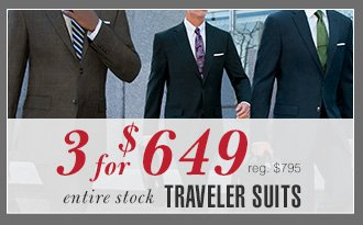 Traveler Suits - 3 for $649 USD