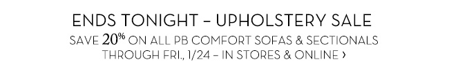 ENDS TONIGHT – UPHOLSTERY SALE