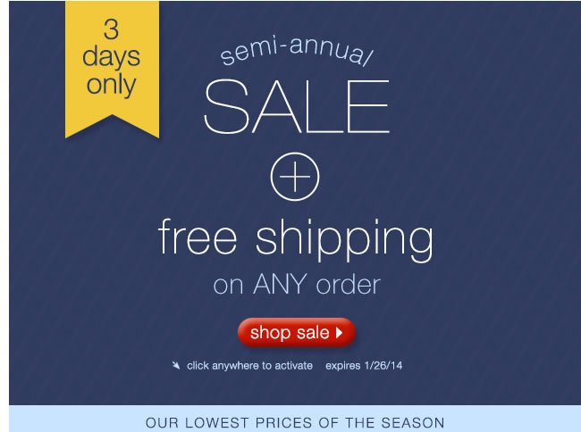 Semi-Annual Sale + Free Shipping On ANY Order: Shop Sale