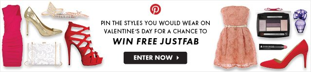 Pinterest - Valentines Day For A Chance To Win Free JustFab - Enter Now
