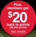 Plus, members get $20 back in points (20,000 points) | See details