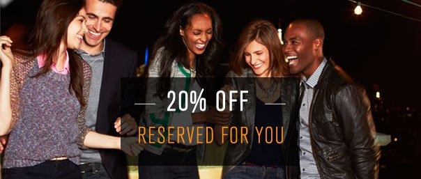 20% OFF RESERVED FOR YOU