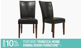 Extra 10% off Featured Tribecca Home Dining Room Furniture**