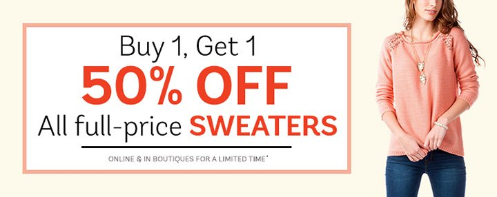 Buy 1, Get 1 50% Off All Sweaters!