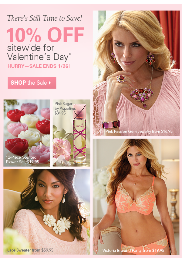 There's Still Time to Save! 10% Off sitewide for Valentine's Day. Hurry - Sale ends 1/26. Shop the Sale.