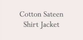 Cotton Sateen Shirt Jacket