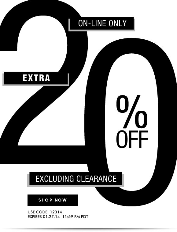 ON-LINE ONLY: Use Code 12314 and Enjoy Extra 20% OFF Your Order! Hurry, Shop Now and SAVE!