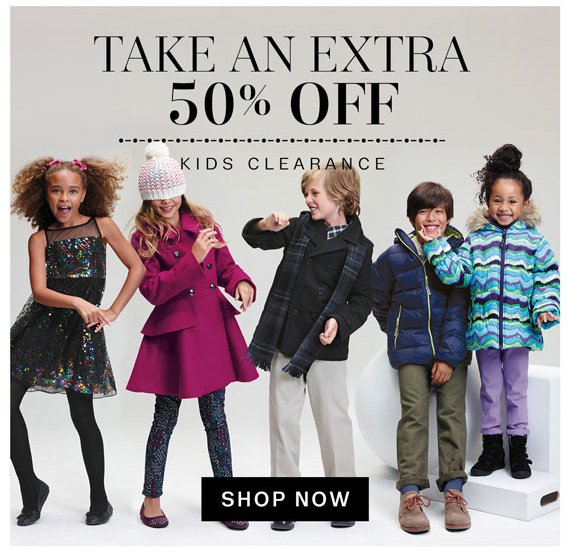 Take an Extra 50% off Kids Clearance. Shop Now.