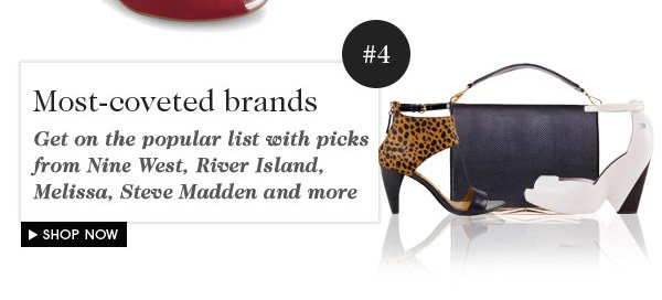 MOST COVETED BRANDS