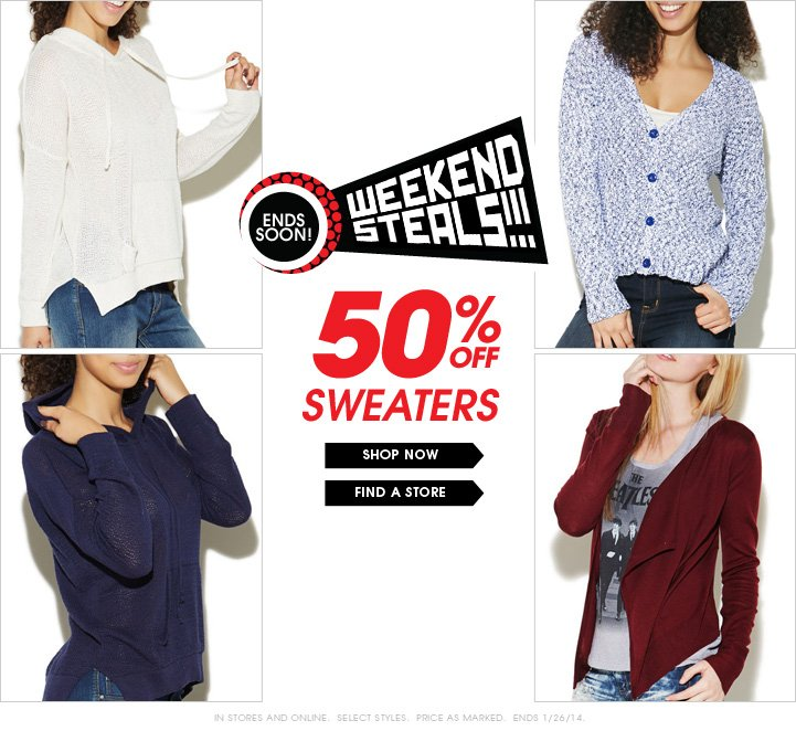 Weekend Steals - 50% OFF Sweaters!