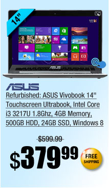 "Refurbished: ASUS Vivobook 14"" Touchscreen Ultrabook, Intel Core i3 3217U 1.8Ghz, 4GB Memory, 500GB HDD, 24GB SSD, Windows 8"