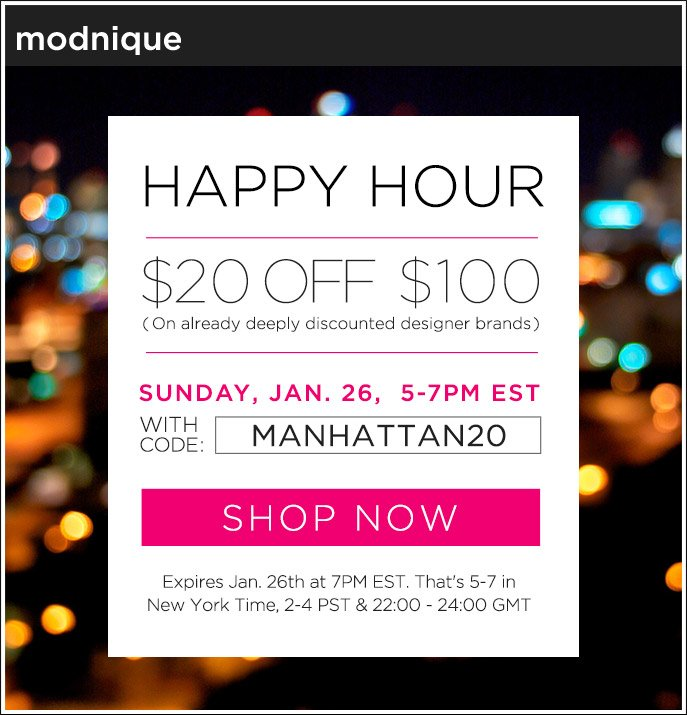 Happy Hour - $20 Off $100 Sitewide