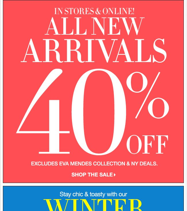 All New Arrivals 40% off!