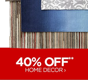 40% OFF** HOME DECOR ›