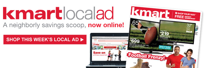 Kmart Local Ad | A neighborly savings scoop, now online! | Shop this week's local ad