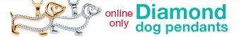 Online only | Diamond dog pendants