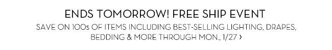 ENDS TOMORROW! FREE SHIP EVENT