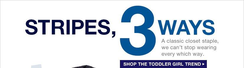 STRIPES, 3 WAYS | SHOP THE TODDLER GIRL TREND