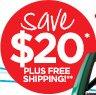 Save $20* PLUS FREE SHIPPING!**