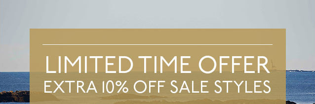 LIMITED TIME OFFER | EXTRA 10% OFF SALE STYLES