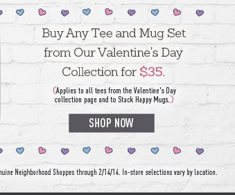 Valentine's Day Tee and Stackable Mugs
