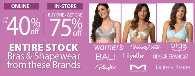 Online only save Up to 40% off Select Bras and Shapewear