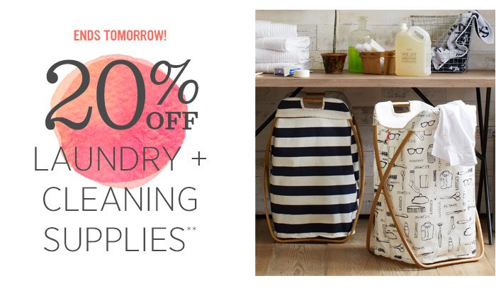 Ends Tomorrow! 20% off laundry + cleaning supplies*