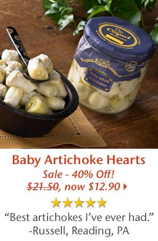 5 Star Rated - Baby Artichoke Hearts - Sale - 40% Off! Was $21.50, Now $12.90