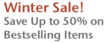 Winter Sale! Save Up to 50% on Bestselling Items