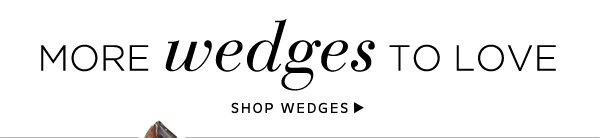 More Wedges to Love: Shop