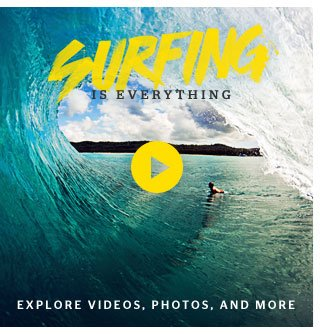 Surfing is Everything - Explore Videos, Photos, and More