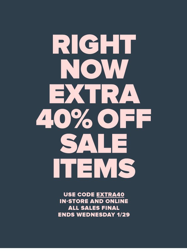 Right Now—Extra 40% Off Sale Items