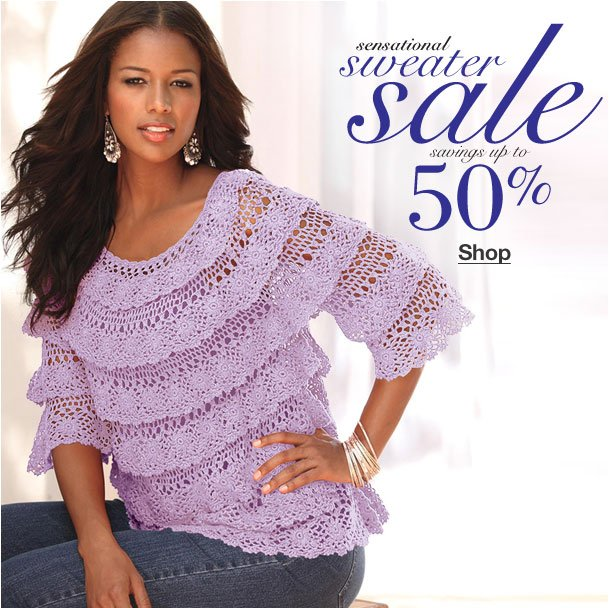 Sensational sweater Sale! Savings up to 50% off!