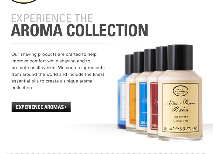 Experience the Aroma Collection
