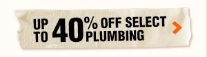 Up to 50% OFF select plumbing