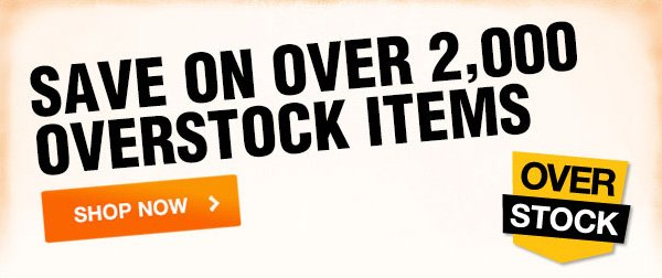 Save on over 2,000 overstock items